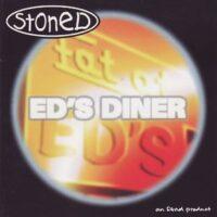 Stoned – Ed's Diner (CD)