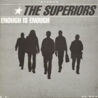 Superiors, The – Enough Is Enough (Vinyl Single)