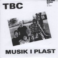 TBC – Musik I Plast (Color Vinyl Single)