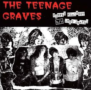 Teenage Graves, The ‎– Hippie Headhunt (Vinyl Single)