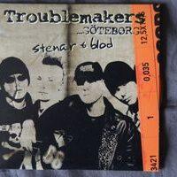Troublemakers – Stenar & Blod (CDm)