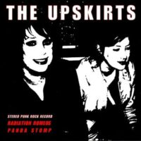 Upskirts, The – S/T (Color Vinyl Single)