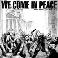 We Come In Peace (More World, Less Bank! Pt.2) –  V/A (Vinyl Single)