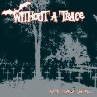 Without a Trace – Seek Silence Beyond (Vinyl Single)