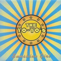 Yo-Yo's, The ‎– Sunshine Girl (Vinyl Single)
