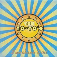 Yo-Yo's, The – Sunshine Girl (Vinyl Single)