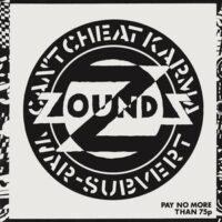 Zounds – Can't Cheat Karma (Vinyl Single)