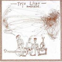 Trio Lligo – I Amerikat (Vinyl Single)