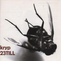 23 Till – Kryp (CD)