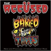 Accused, The – Baked Tapes (Vinyl LP)