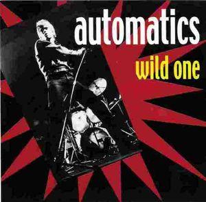 Automatics - Wild One (Vinyl Single)
