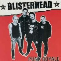 Blisterhead – Punk Royale (CD)