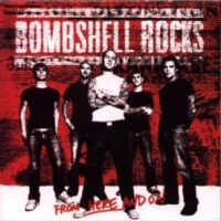 Bombshell Rocks ‎– From Here And On (CD)