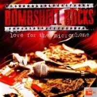 Bombshell Rocks ‎– Love For The Microphone (CD)