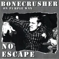 Bonecrusher – No Escape (Color Vinyl Single)