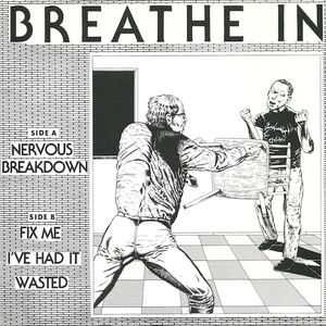 Breathe In -  Nervous Breakdown (Vinyl Single)