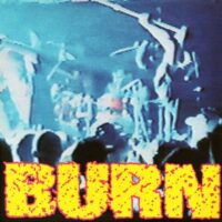 Burn – S/T (Color Vinyl Single)