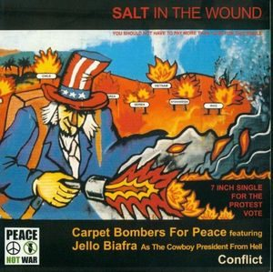 Carpet Bombers For Peace / Conflict  ‎– Salt In The Wound (Vinyl Single)