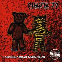 Charta 77 – I Drömmarnas Land 83-03 (2xCD)