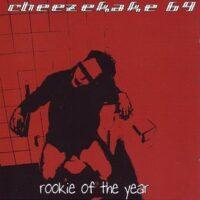 Cheezekake 69 – Rookie Of The Year (CD)