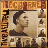 Cigarres, The ‎– Time Will Tell (CD)