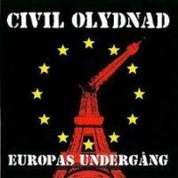 Civil Olynad – Europas Undergång (CD)