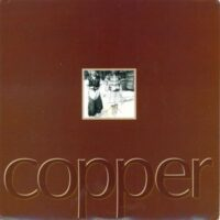 Copper – S/T (Vinyl Single)