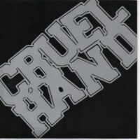 Cruel Hand – S/T (Color Vinyl Single)