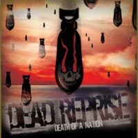 Dead Reprise – Death Of A Nation (CD)