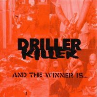 Driller Killer – And The Winner Is… (CD)