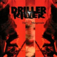 Driller Killer – The 4Q Mangrenade (CD)