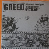 Greed – We Don't Need Your Big Business! (Vinyl Single)