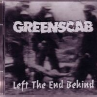 Greenscab – Left The End Behind (CD)