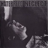 Hatebreed / Neglect – Split (Vinyl Single)