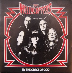 Hellacopters, The – By The Grace Of God (CDs)