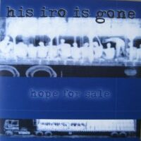 His Iro Is Gone – Hope For Sale (Vinyl Single)