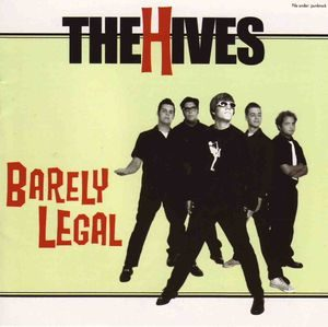 Hives, The – Barely Legal (CD)