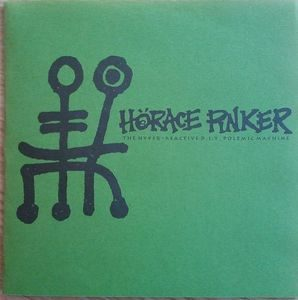 Horace Pinker – The Hyper-Reactive D.I.Y. Polemic Machine (Vinyl Single)