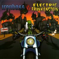 Ironboss / Electric Frankenstein ‎– Ironboss Vs. Electric Frankenstein (Vinyl Single)