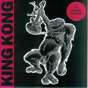 King Kong 3 – V/A (Vinyl Single) (Sator, Brainbombs)