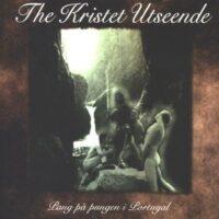 Kristet Utseened, The –  Pang På Pungen I Portugal (CD)