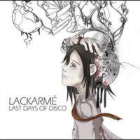 Lackarmé – Last Days Of Disco (CD)