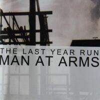 Man At Arms – The Last Year Run (CD)