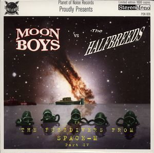 Moonboys vs Halfbreeds, The ‎– The Fuzzdivers From Outer Space-M (Vinyl Single)