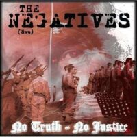 Negatives, The – No Truth – No Justice (CD)