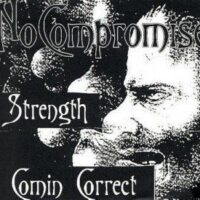 Comin' Correct / No Compromise / Strength  ‎– 3 Way Split (Vinyl Single)