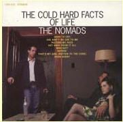 Nomads, The – The Cold Hard Facts Of Life (CD)