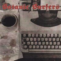 Satanic Surfers – Fragments And Fractions (CD)