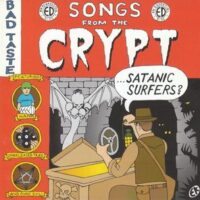 Satanic Surfers ‎– Songs From The Crypt (CD)