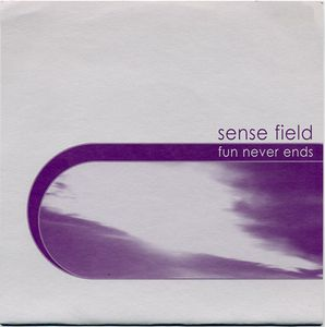 Sense Field - Fun Never Ends (Color Vinyl Single)
